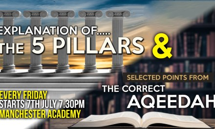 New 5 Week Course: the Five pillars of Islam & the correct Belief: by Abu Humayd Saalim Ahmed | Abu Ismaeel Saalik Ahmed