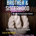 Building and Maintaining Brotherhood | Abu Humayd Saalim and Abu Ismail Saalik | Manchester