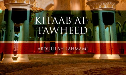 Kitaab at-Tawheed – Lesson 06 |Abdulilah Lahmami
