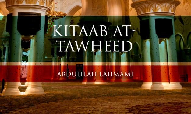 Kitaab at-Tawheed – Lesson 01| Abdulilah Lahmami