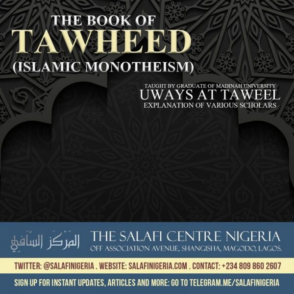 62 – Kitaab at-Tawheed – Uways at-Taweel | Nigeria
