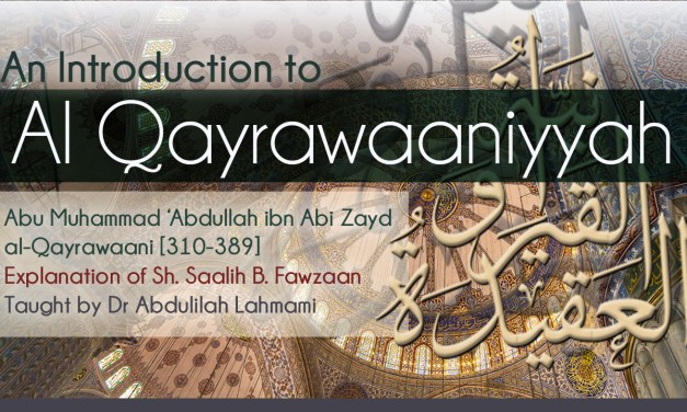 Introduction to Al Qayrawaaniyyah – Full Set | Dr Abdulilah Lahmami | Salafi Centre of Manchester