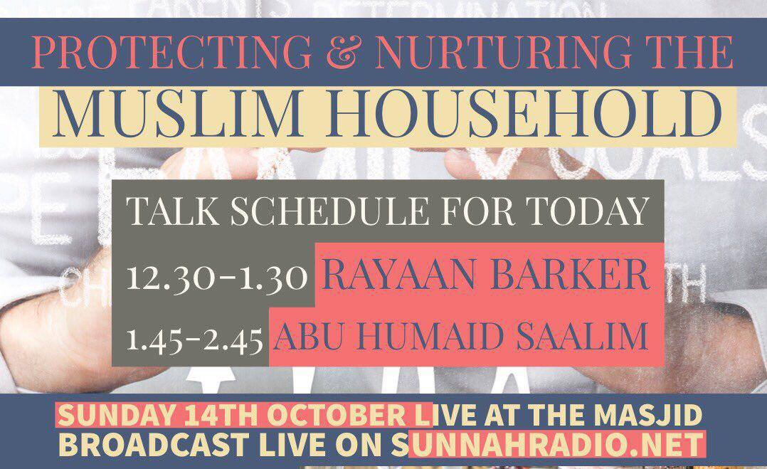 Protecting and Nurturing the Muslim Household - Abu Humayd Saalim