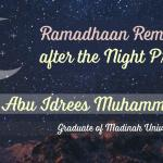 Reminder after Taraweeh | Abu Idrees | Manchester
