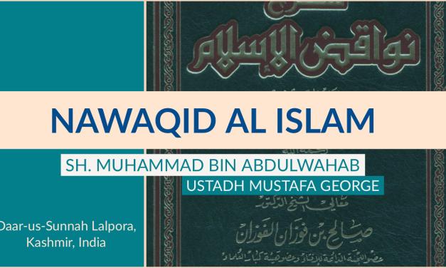 2 – Nawaqid Al Islam | Mustafa George | Daar-us-Sunnah Lalpora