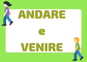 andare vs venire in italiano
