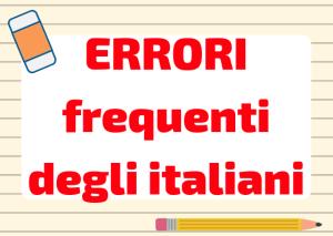 errori commessi dagli italiani