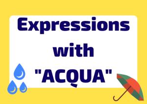 acqua expressions Italian