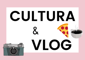 cultura italiana e vlogs