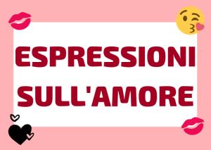 espressioni amore italiano