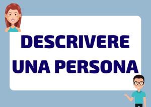 descrivere una persona in italiano