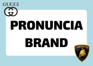 pronuncia brand italiani