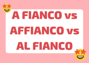 how to write affianco Italian