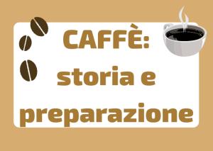 storia e preparazione caffe italiano