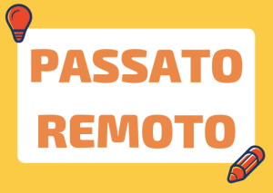 passato remoto Italian
