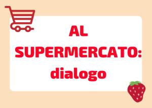 dialogo al supermercato italiano