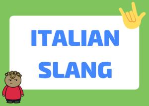 Italian slang words