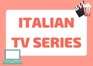 Italian tv series to learn