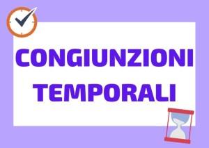 congiunzioni temporali italiano