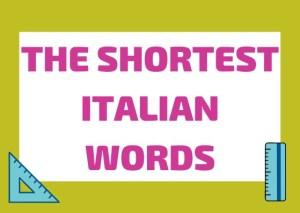 shortest Italian words