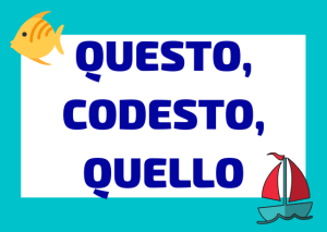 questo quello codesto en italiano