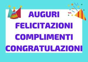 auguri congratulazioni complimenti