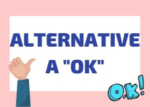 Alternative a OK italiano
