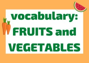 Italian vocabulary fruits and vegetables