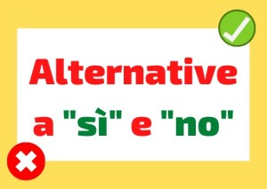 alternative si e no in italiano