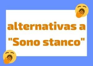 como decir cansado en italiano