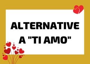 dire ti amo italiano