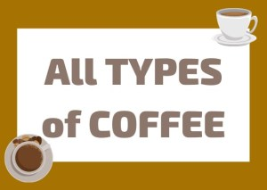 all types of coffee Italian