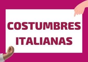 costumbres italianas