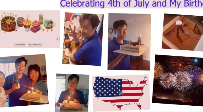 Celebrating the Independence Day and my birthday