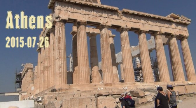 Athens Greece: Acropolis and City Tour – 2015-07-26
