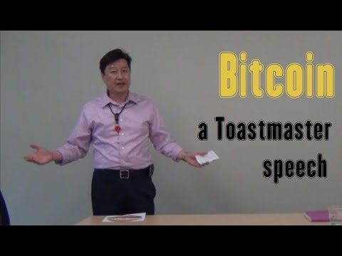 Bitcoin – a Toastmaster Speech
