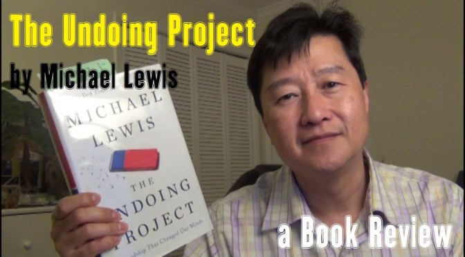 "Book Review ""The Undoing Project"" by Michael Lewis"