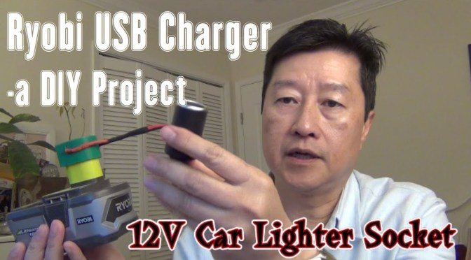 Ryobi USB Charger – a LearnByBlogging DIY Project