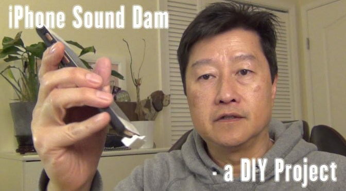 An iPhone Sound Dam – a Learnbyblogging DIY Project