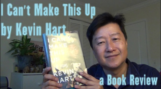 "Book Review – ""I Can't Make This Up: Life Lessons"" by Kevin Hart"