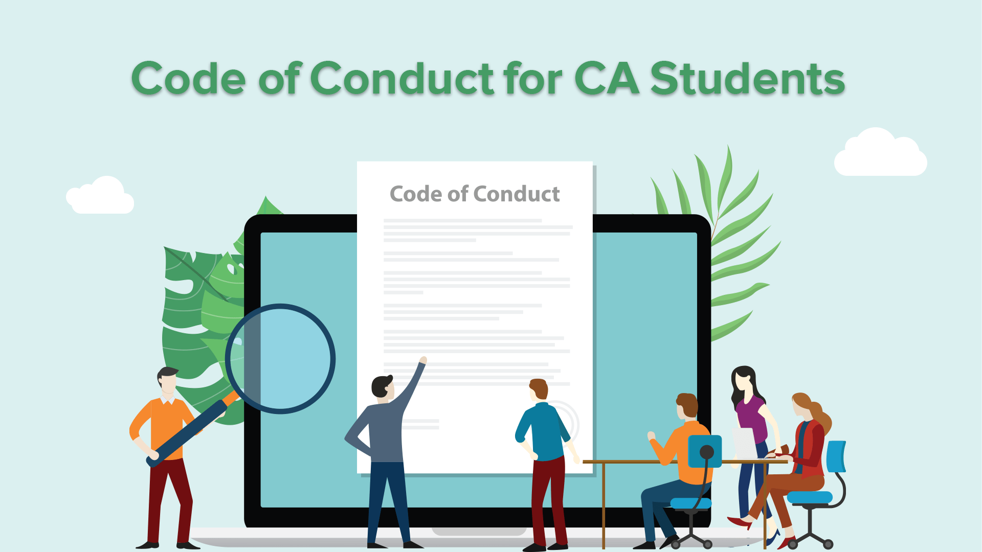 What is the expected Code of Conduct from CA Students?