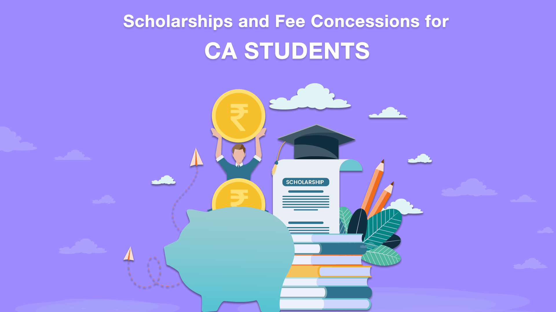 Scholarships and Fee Concessions for CA Students