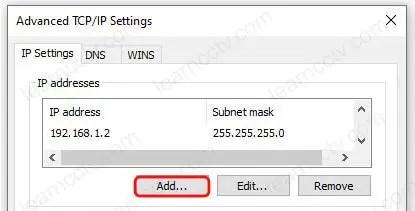 Thuộc tính Windows Ethernet Thêm IP