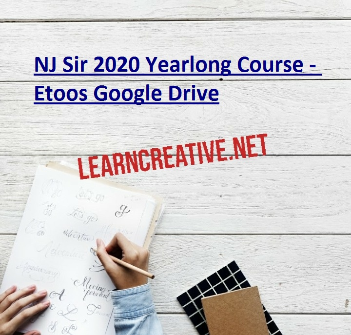 NJ Sir 2020 Yearlong Course - Etoos Google Drive