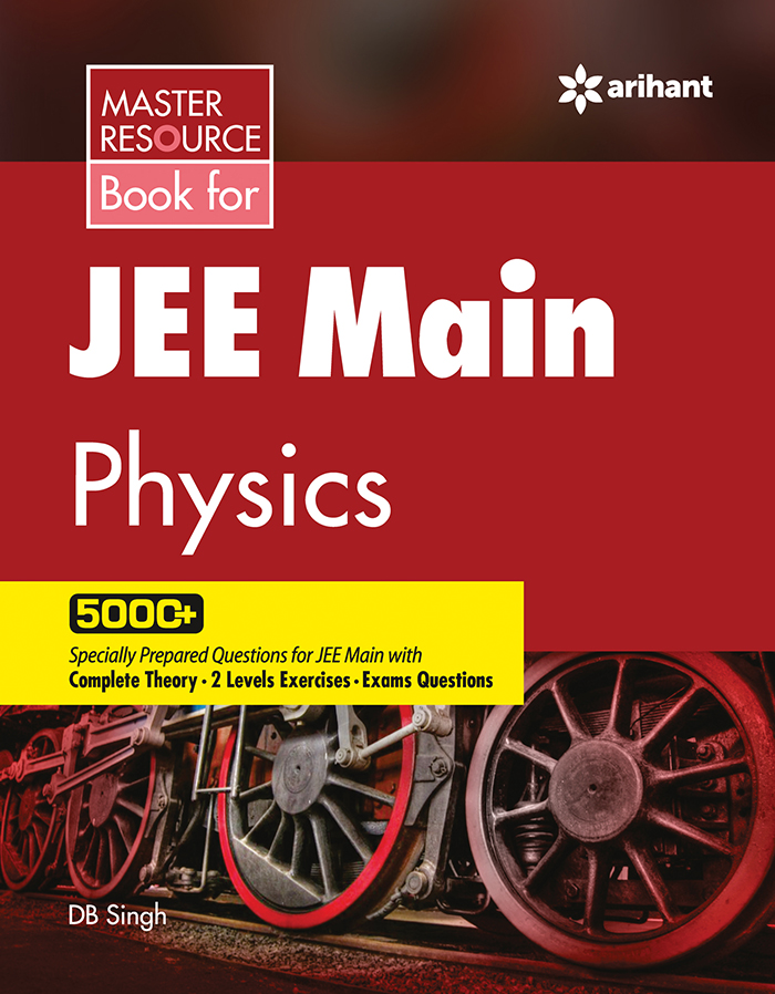Arihant Master Resource book for JEE Main Physics PDF free download