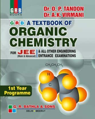 OP Tandon Organic Chemistry / GRB Organic Chemistry for IIT JEE PDF