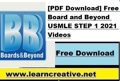 [PDF Download] Free Board and Beyond USMLE STEP 1 2021 Videos