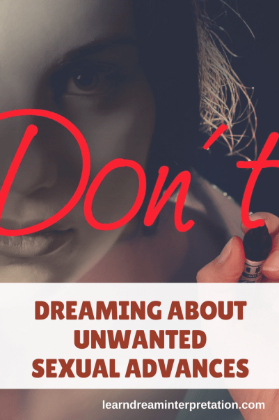 Dream Meanings of Unwanted Sexual Advances