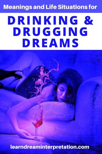 Drinking and Drugging Dreams