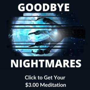 Goodbye Nightmares meditation